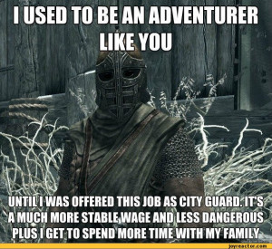 funny pictures,Skyrim,auto,guard,arrow in the knee,job