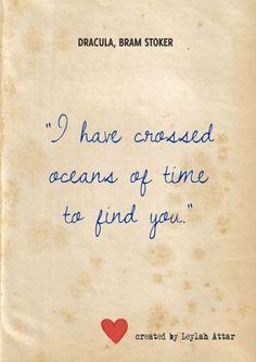 """Crucé oceanos de tiempo para encontrarte.""""Frases de amor de Bram ..."""