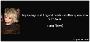 Boy George is all England needs - another queen who can't dress ...