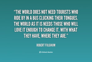 Robert Fulghum Quotes
