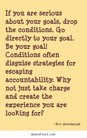 Quotes – Being Accountable – Personality Accountability – Quote ...