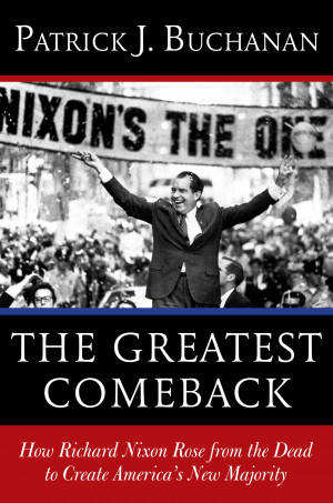Pat Buchanan to pen definitive story of political rise of a President ...