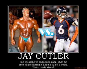 Jay Cutler Quotes