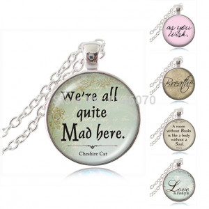 mad here cheshire cat quote pendant necklace quote vintage jewelry
