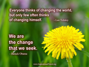 Everyone thinks of changing the world,