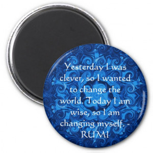 Inspirational RUMI quote about changing yourself Refrigerator Magnets