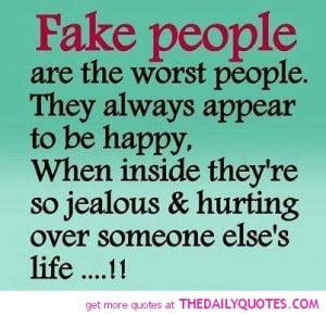 fake-people-the-worst-quote-jealous-quotes-true-sayings-pictures-pics ...