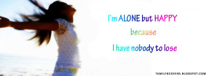alone but happy because - Life Quote FB Cover