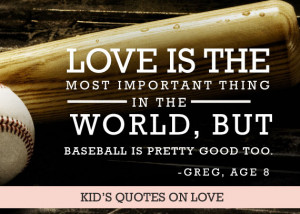 love-is-the-most-important-thing-in-the-world-but-baseball-pretty-good ...