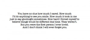 You were the first person I ever loved.