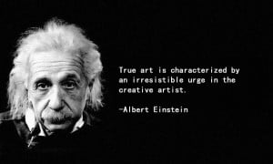 Famous Artist Quotes About Life: Art Quotes By Albert Einstein And ...
