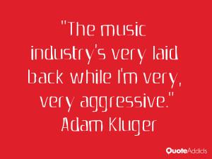 Adam Kluger Quotes
