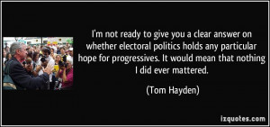 quote-i-m-not-ready-to-give-you-a-clear-answer-on-whether-electoral ...