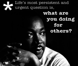 Martin Luther King Day — A National Day of Service to Your Community