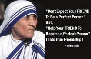 True Friendship Quote By Mother Teresa