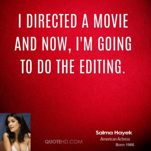 salma-hayek-salma-hayek-i-directed-a-movie-and-now-im-going-to-do-the ...