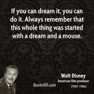 quotes about dreams walt disney quotes about dreams walt disney