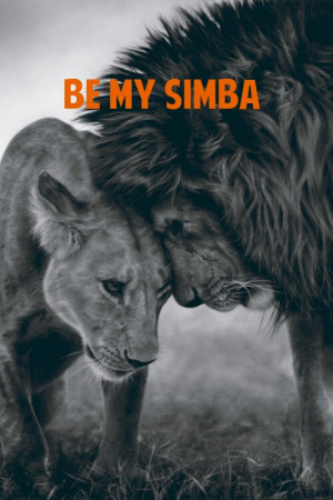 be my simba, cute, love, pretty, quote, quotes, simba lion loveanimal