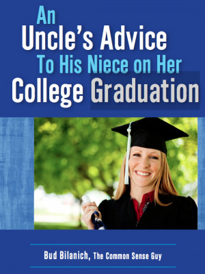 ... Download: An Uncle's Advice to His Niece on Her College Graduation