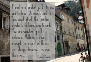 best travel quote!! how i'd like to truly travel one day!