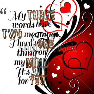 Quotes Picture: my three words have two meanings, there's one thing on ...