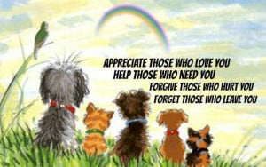 Appreciate those who love you ..