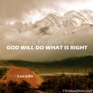Max Lucado Quote - Faith - camping tent in front of mountain
