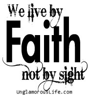 we live by faith quote