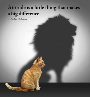... is our attitude that determines how strong others view us! Be fierce