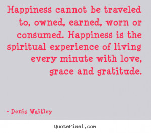 ... denis waitley more love quotes inspirational quotes life quotes