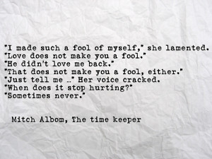 mitch albom #the time keeper #love #fool