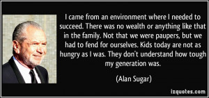 More Alan Sugar Quotes