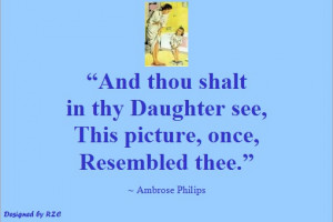 Daughter-Quotes-in-English-Quotes-of-Ambrose-Philips-And-thou-shalt-in ...