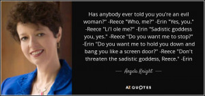 Angela Knight Quotes