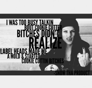 snow tha product quotes
