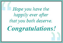 You are truly lucky to have found each other. Congratulations! I wish ...