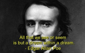 Edgar allan poe, best, quotes, sayings, dream, meaningful