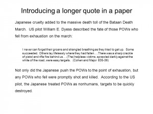 Introducing a longer quote in a paper Japanese cruelty added to the ...