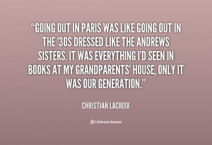 Christian Lacroix Quotes
