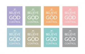 Faith Quote Dare To Believe That God Is In Control Typography Print ...