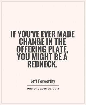 You Might Be a Redneck If Sayings