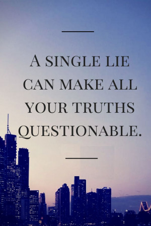 that you don't believe is right. Living in truth with other people ...