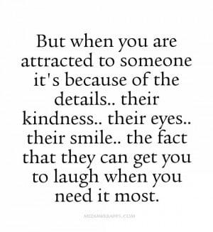 ... fact that they can get you to laugh when you need it most. ~unknown