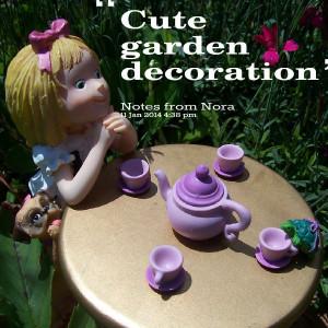 Quotes Picture: cute garden decoration
