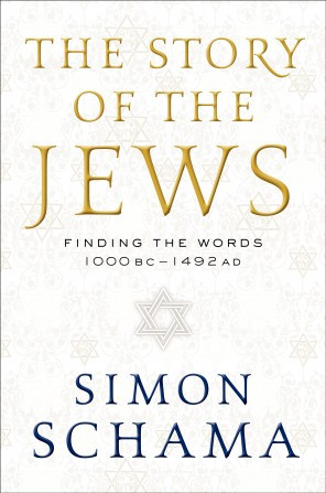 ... of the Jews: Finding the Words, 1000 BC-1492 AD,' by Simon Schama