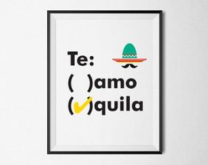 Humourous Quote Typographic Print & quot;Te Amo / Tequila! ...