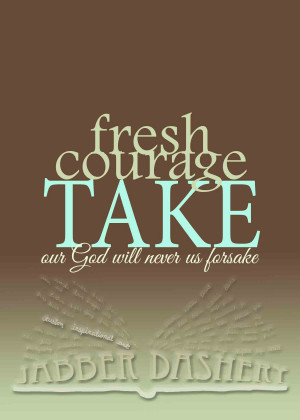 Lds Inspirational Quote Fresh Courage Take