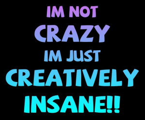 Quotes | crazy... I am... - Crazy as a Bag of Hammers - #Humor, #Jokes ...