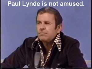 Paul Lynde is not amused.