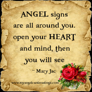 Angel signs are all around you, open your heart and mind, then you ...